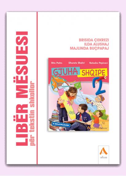 Libër mësuesi për tekstin shkollor Gjuha shqipe 2