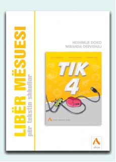 Libër mësuesi për tekstin shkollor TIK 4