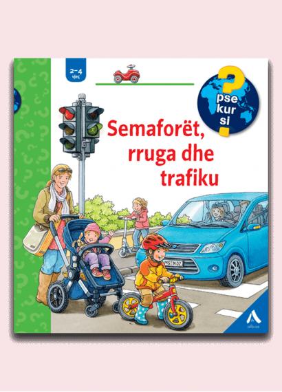 Semaforët, rruga dhe trafiku
