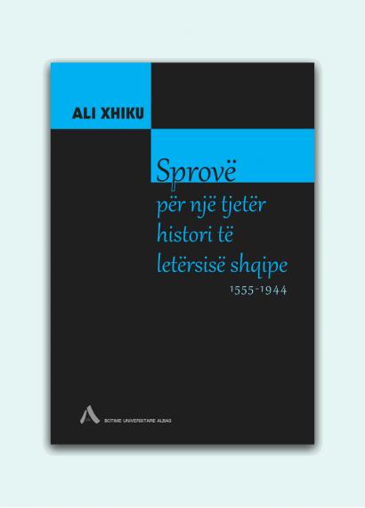 Sprovë për një tjetër histori të letërsisë shqipe